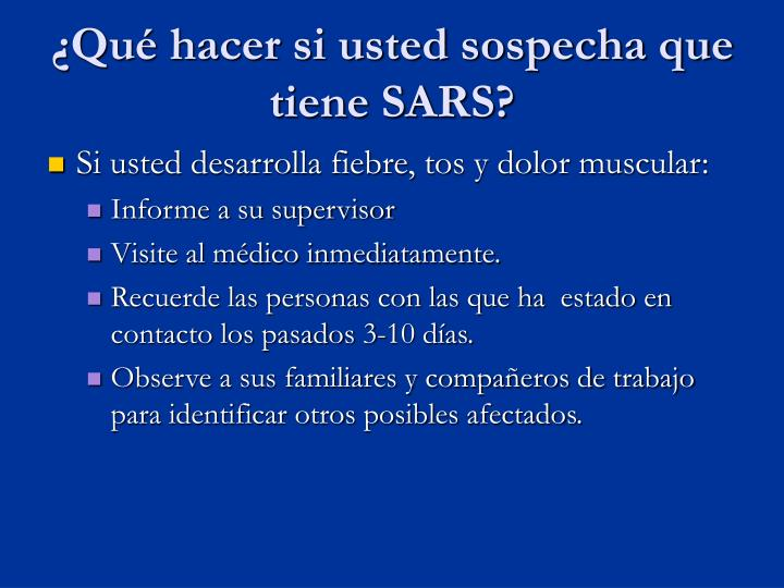 ¿Qué hacer si usted sospecha que tiene SARS?