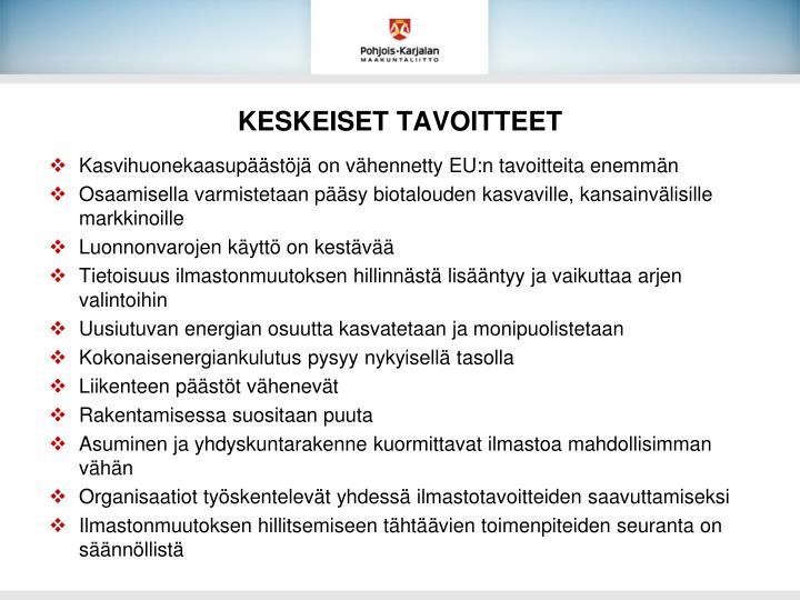 KESKEISET TAVOITTEET