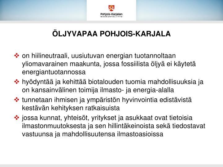 ÖLJYVAPAA POHJOIS-KARJALA