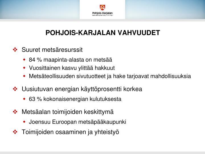 POHJOIS-KARJALAN VAHVUUDET