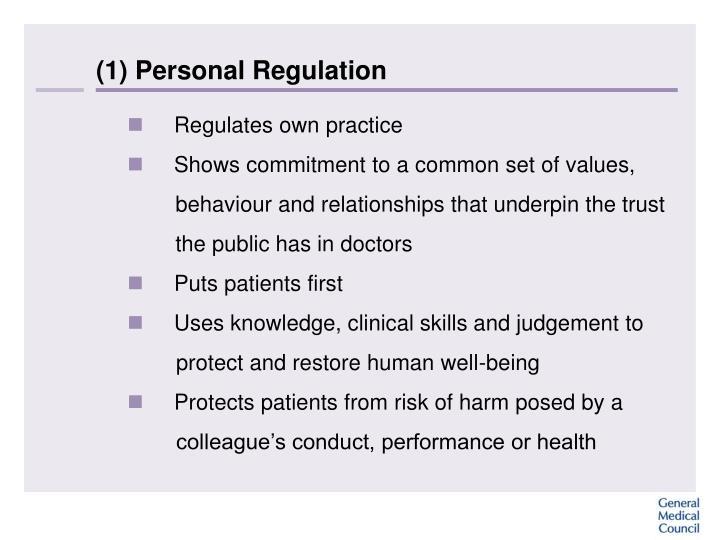 (1) Personal Regulation