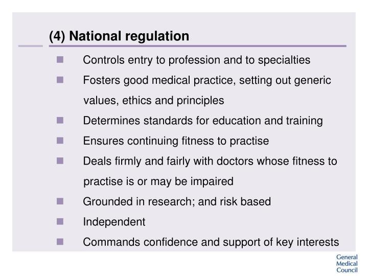 (4) National regulation