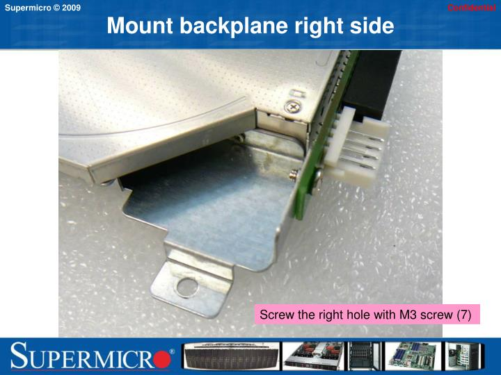 Mount backplane right side