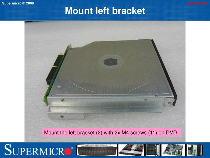 Mount left bracket