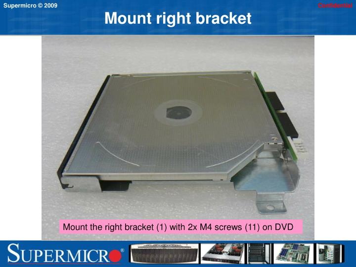 Mount right bracket