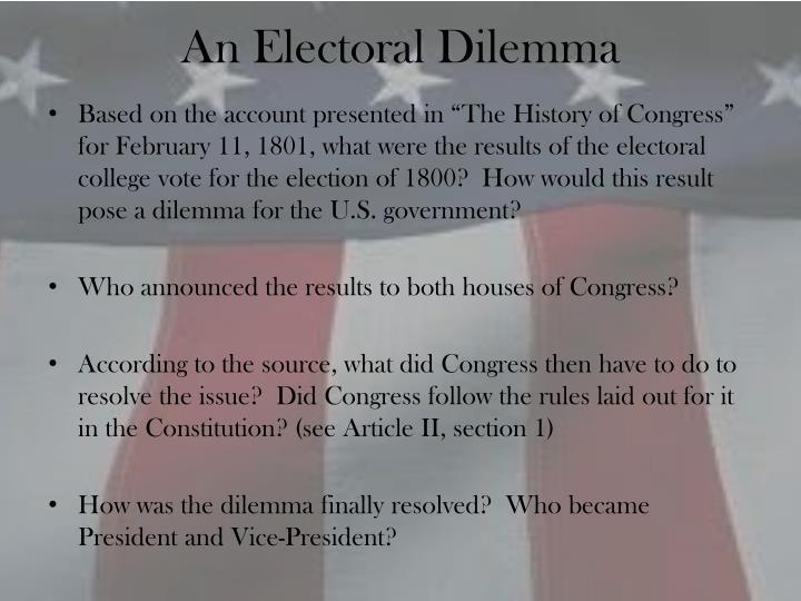 An Electoral Dilemma