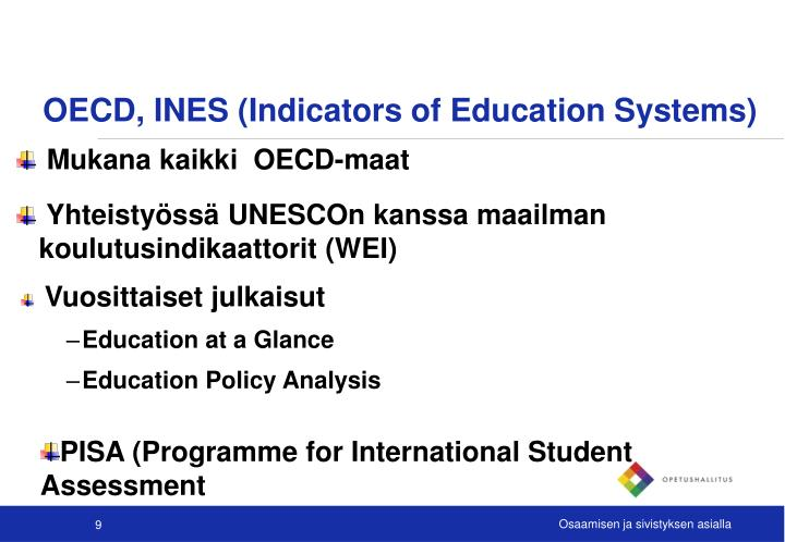 OECD, INES (Indicators of Education Systems)