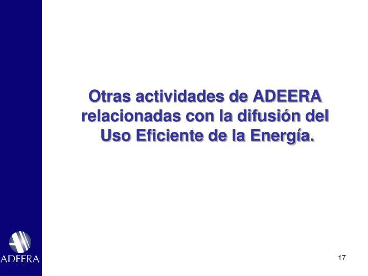 Otras actividades de ADEERA