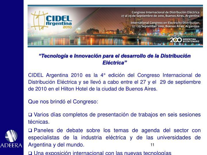 """""""Tecnología e Innovación para el desarrollo de la Distribución Eléctrica"""""""