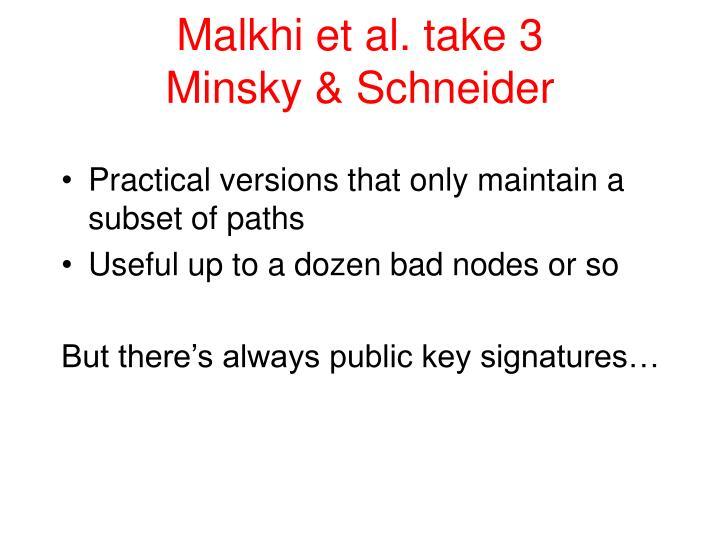Malkhi et al. take 3