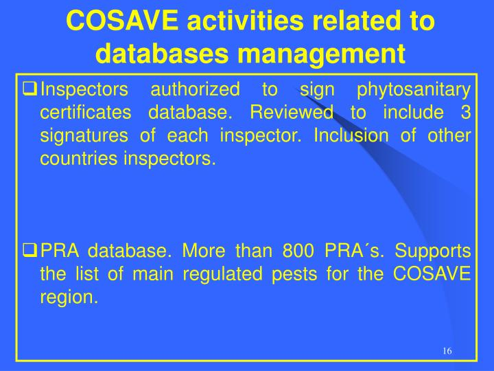 COSAVE activities related to databases management