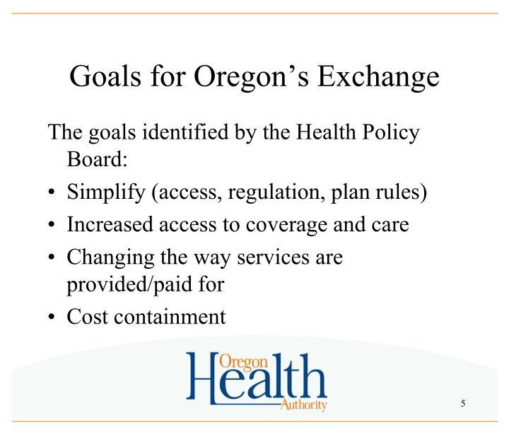 Goals for Oregon's Exchange