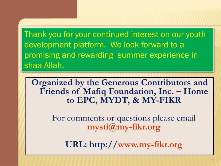 Organized by the Generous Contributors and Friends of Mafiq Foundation, Inc. – Home to EPC, MYDT, & MY-FIKR