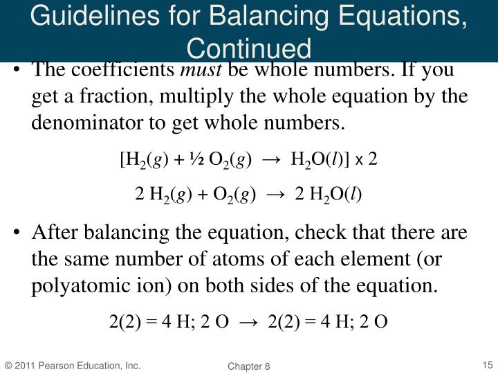 Guidelines for Balancing Equations, Continued