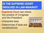 is the supreme court involved in law making