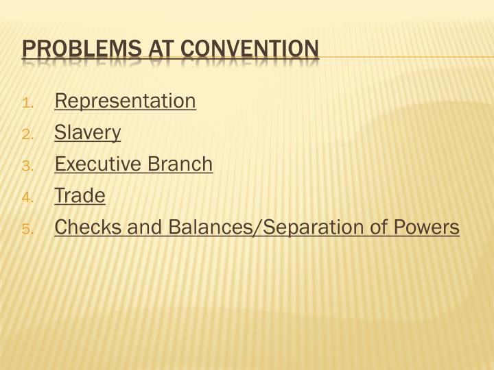 Problems at Convention