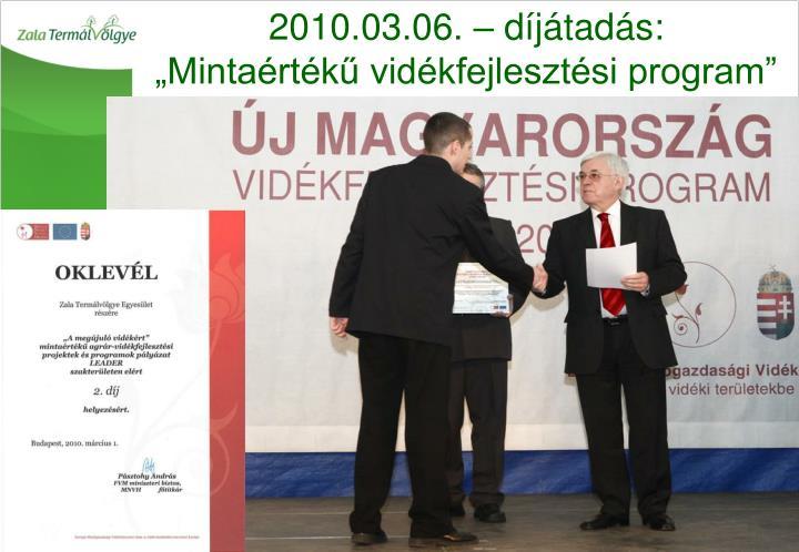 2010.03.06. – díjátadás: