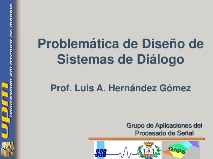 Problemática de Diseño de Sistemas de Diálogo