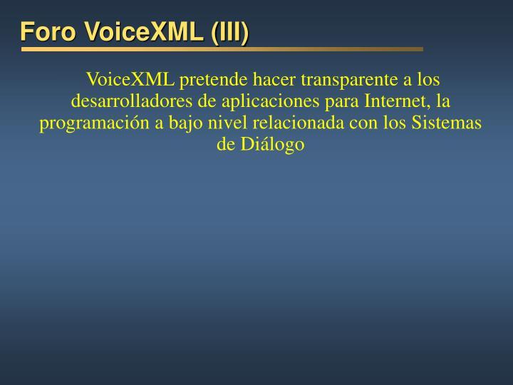 Foro VoiceXML (III)