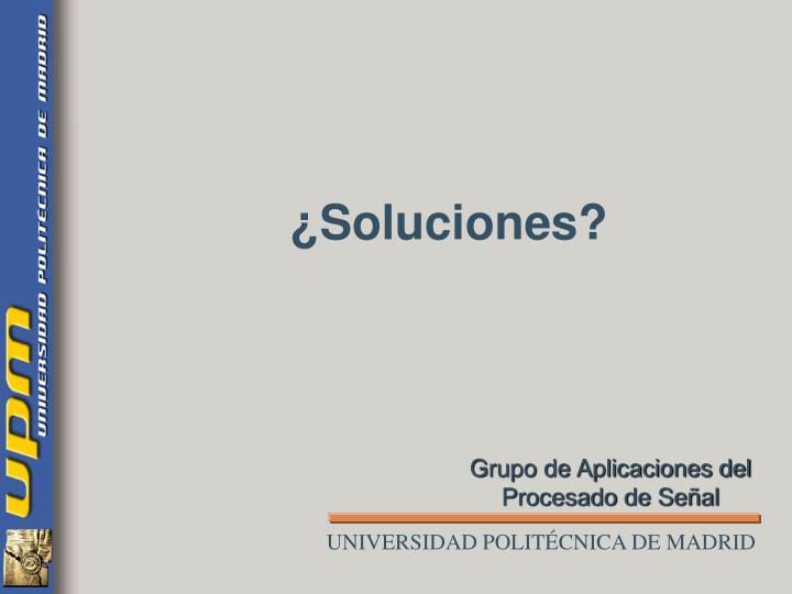 ¿Soluciones?