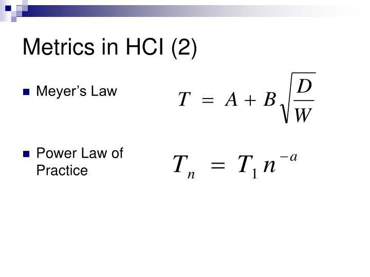 Metrics in HCI (2)