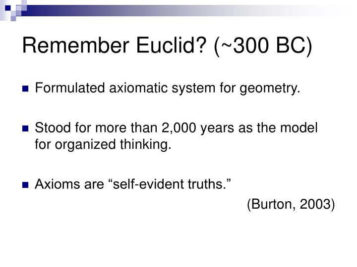 Remember Euclid? (~300 BC)