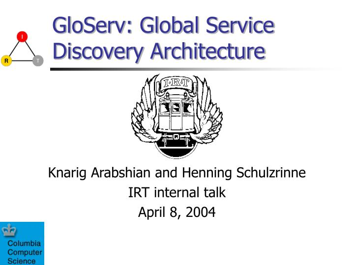 Gloserv global service discovery architecture