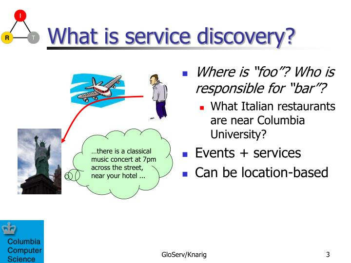 What is service discovery?