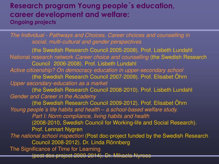 Research program Young people´s education,