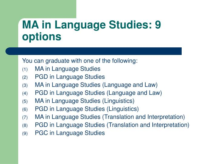 MA in Language Studies: 9 options