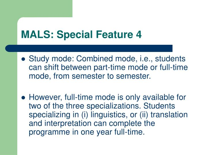 MALS: Special Feature 4