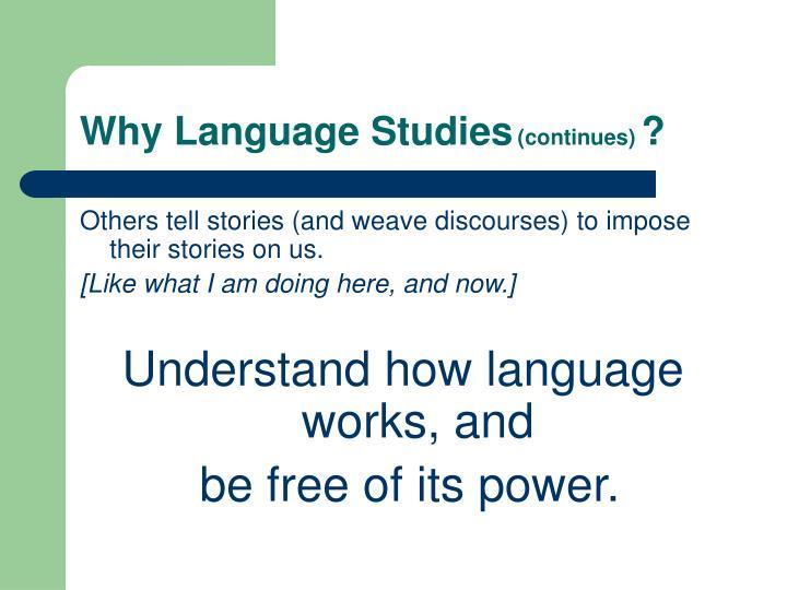 Why Language Studies