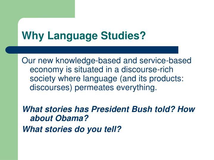 Why Language Studies?