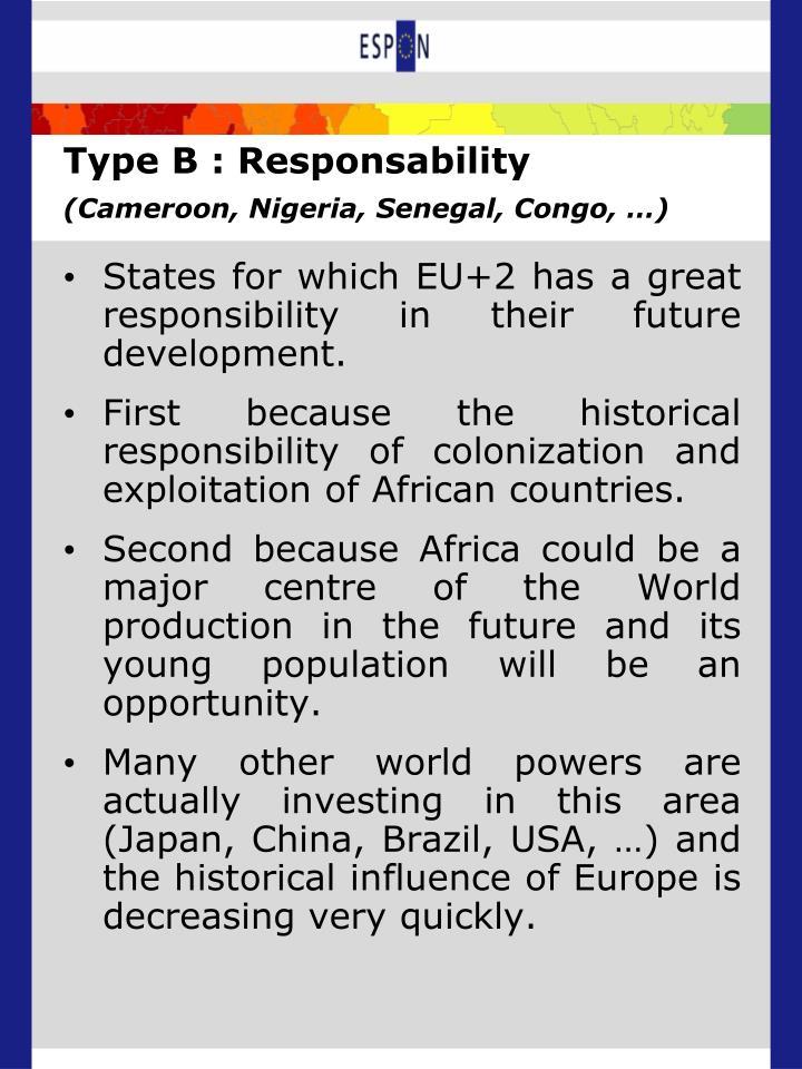 Type B : Responsability