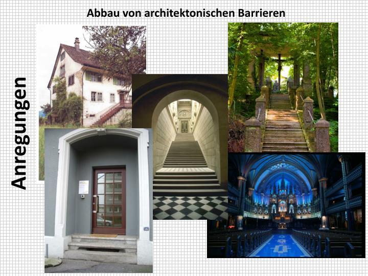 Abbau von architektonischen Barrieren