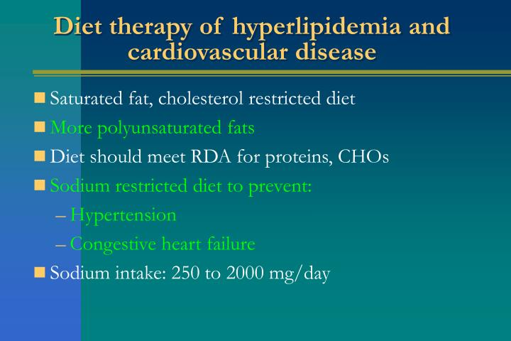 Diet therapy of hyperlipidemia and cardiovascular disease