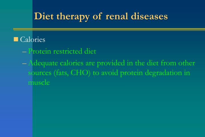 Diet therapy of renal diseases