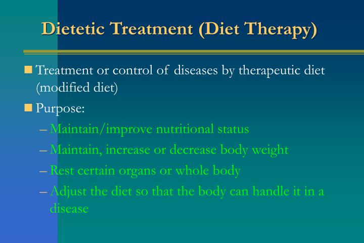Dietetic Treatment (Diet Therapy)