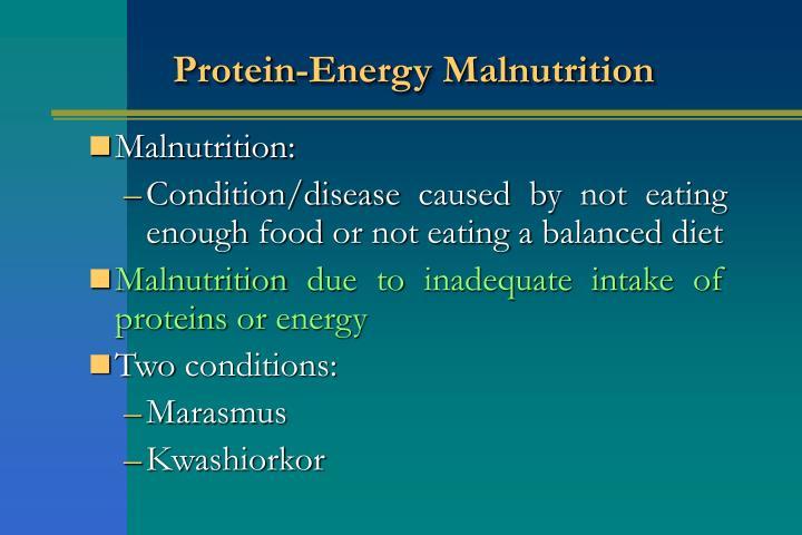 Protein-Energy Malnutrition