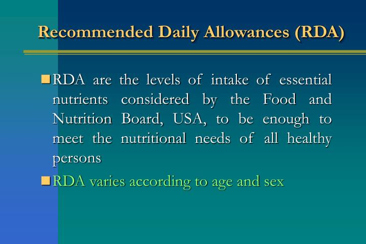 Recommended Daily Allowances (RDA)