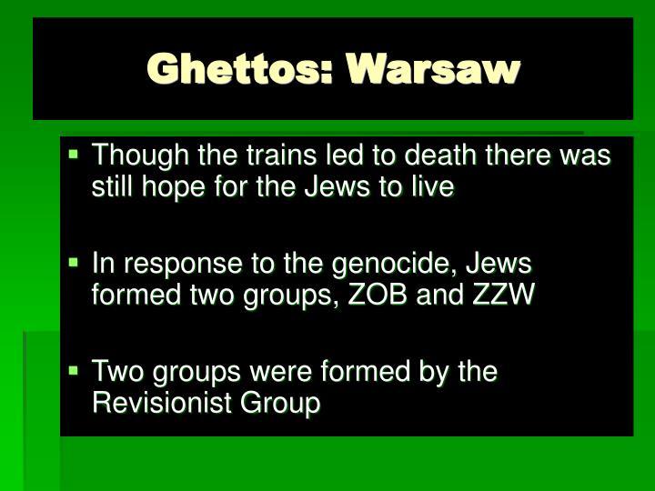 Ghettos: Warsaw