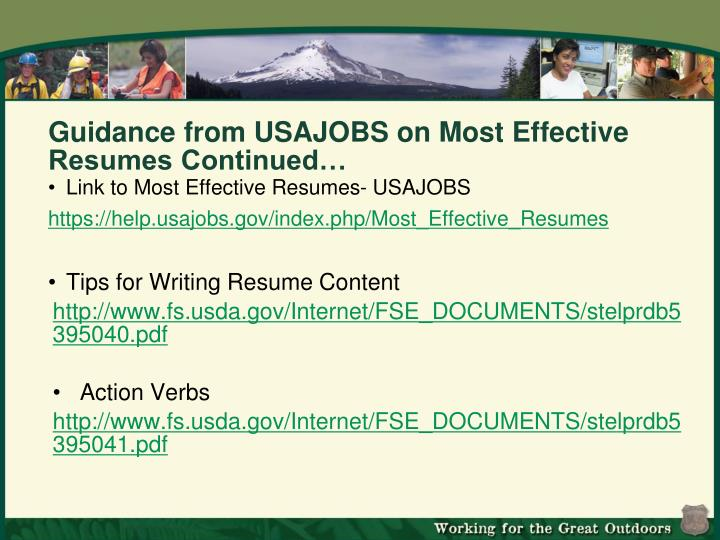 Guidance from USAJOBS on Most Effective Resumes Continued…
