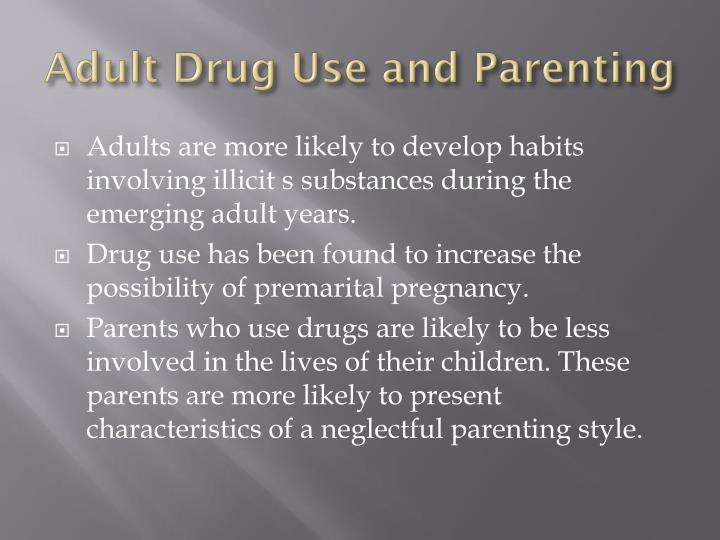Adult Drug Use and Parenting