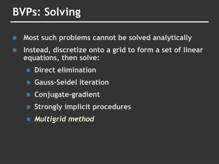 BVPs: Solving