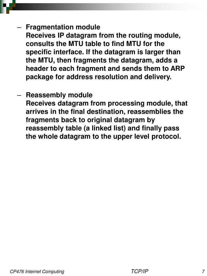 Fragmentation module