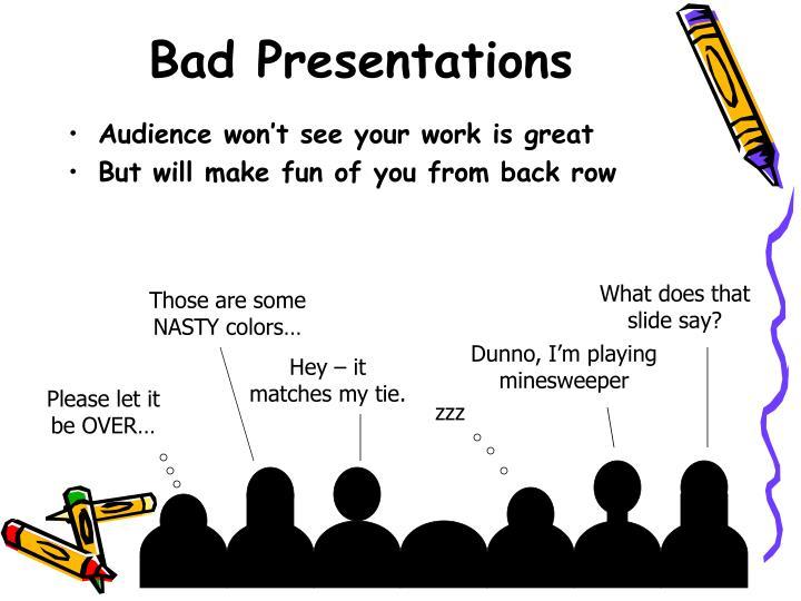 Bad Presentations