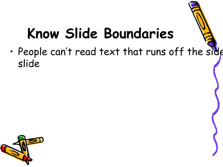 Know Slide Boundaries