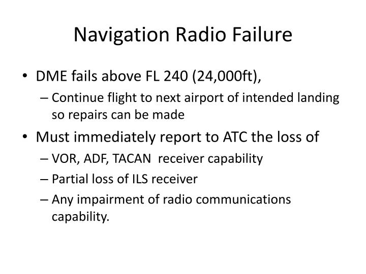 Navigation Radio Failure
