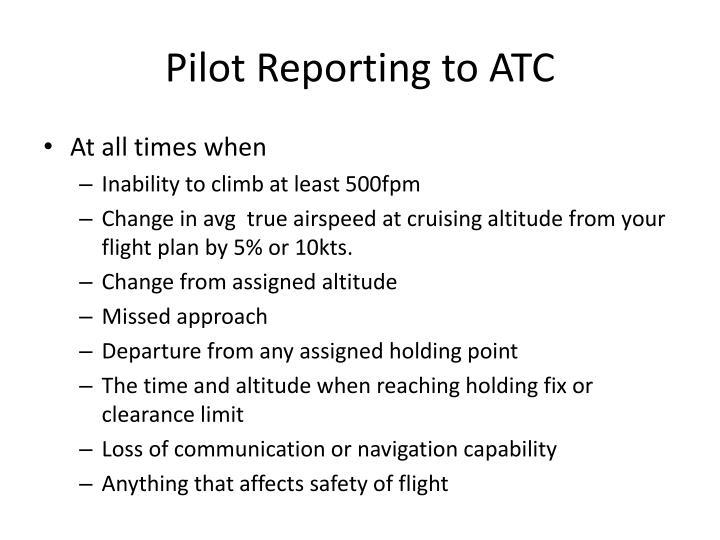 Pilot Reporting to ATC