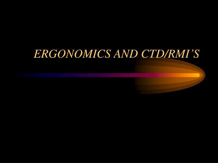 ERGONOMICS AND CTD/RMI'S